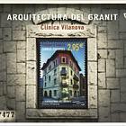 Granite architecture - Vilanova clinic