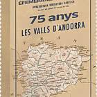 75 Years of Les Valls d'Andorra  by Bonaventura Riberaygua Argelich