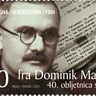 2013 - 40th Death Anniversary of Friar Dominik Mandić