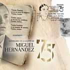 75th anniversary of the death of Miguel Hernández