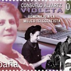 Consuelo Álvarez - Violeta - Tribute to telegraphist women