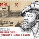 500th Anniversary of the Arrival of Hernan Cortés in Mexico and the founding of the city of Veracruz