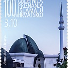 100th Anniversary of the Recognition of Islam in Croatia