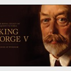 The Royal Legacy of Queen Victoria – King George V