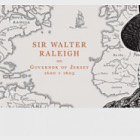 Sir Walter Raleigh, Governor of Jersey 1600-1603 - PP Set