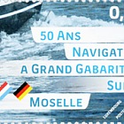 50 Years of Large-Vessel Shipping on the Moselle