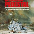 70th Anniversary Operation Pedestal 1942-2012