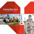Guimarães 2012 - European Capital of Culture