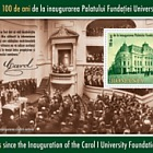 100 Years since the Inauguration of the Carol I University Foundation Palace