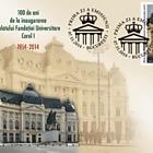 100 Years since the Inauguration of the Carol I University Foundation Palace