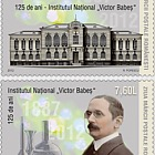 "Romanian Postage Stamp Day 125 years - The ""Victor Babes"" National Institute"