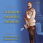 Romanian Postage Stamp Day - The Uniforms Of The Romanian Royalty (II) - Philatelic Album