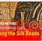 2017 World Heritage - UNESCO Along the Silk Roads - (New York)