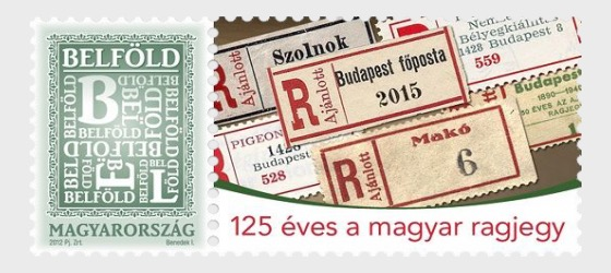The Hungarian registered mail label is 125 year old - Set