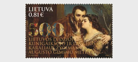 Joint Issue Lithuania - Poland - 500th Ann. of the Grand Duke of Lithuania and the King of Poland Sigismund Augustus - Set