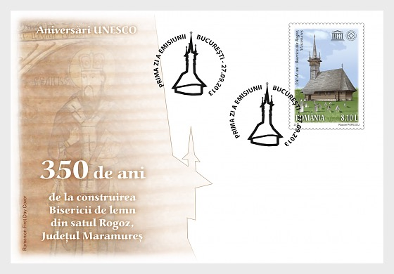 Romania 2013 First Day Cover - UNESCO Anniversaries – Building of the Wooden Church from Rogoz Village Maramures County - First Day Cover