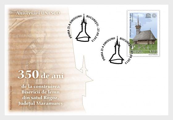 Aniversarios de la UNESCO –350 años– La iglesia de madera de la población de Rogoz - Sobre de Primer Dia
